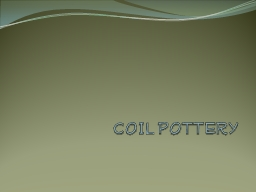 COIL POTTERY