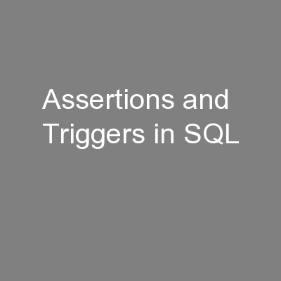 Assertions and Triggers in SQL