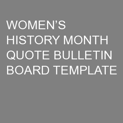 WOMEN'S HISTORY MONTH QUOTE BULLETIN BOARD TEMPLATE