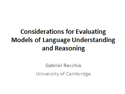 Considerations for Evaluating Models of Language Understand