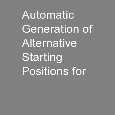 Automatic Generation of Alternative Starting Positions for