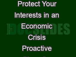 myABA  Log In Business Law Today Volume  Number  MayJune  Adequately Protect Your Interests in an Economic Crisis Proactive Steps for Lenders Facing Bankrupt Borrowers By Timothy M