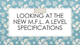 Looking at the new M.F.L. a LEVEL specifications