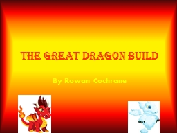 The great dragon build