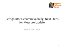 Refrigerator Decommissioning: Brother In Law Factor