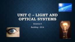 Unit c – Light and Optical systems PowerPoint PPT Presentation