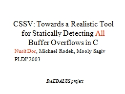CSSV: Towards a Realistic Tool for Statically Detecting