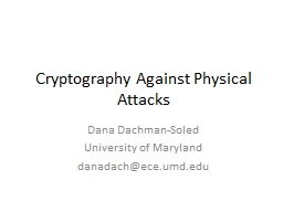 Cryptography Against Physical Attacks