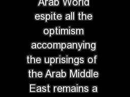 Efraim Inbar Israels National Security Amidst Unrest in the Arab World espite all the optimism accompanying the uprisings of  the Arab Middle East remains a stagnant region in deep socio political cr