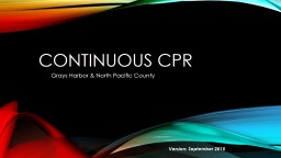 Continuous CPR