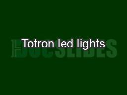 Totron led lights