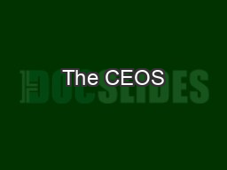 The CEOS PowerPoint PPT Presentation