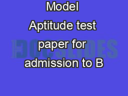 Model Aptitude test paper for admission to B
