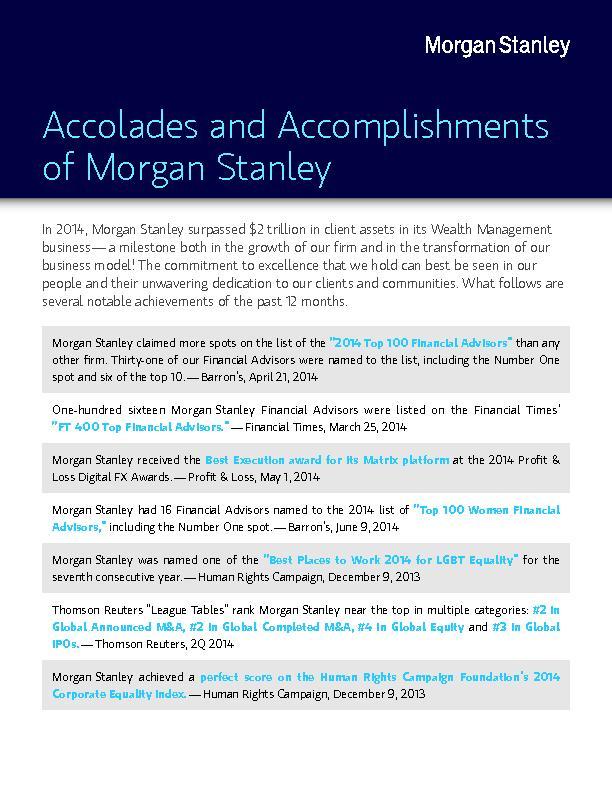 Accolades and Accomplishments of MorganStanleyIn 2014, MorganStanley s