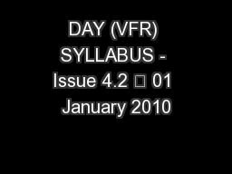 DAY (VFR) SYLLABUS - Issue 4.2 – 01 January 2010 PowerPoint PPT Presentation