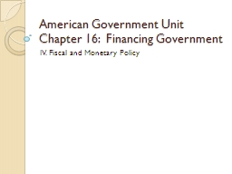 American Government Unit Chapter 16:  Financing Government PowerPoint PPT Presentation