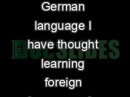JeongGyoo Kim Dec  An essay on Mark Twains The awful German language I have thought learning foreign languages is one of great adventures since I was a tee nager