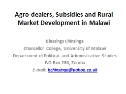 Agro-dealers, Subsidies and Rural Market Development in Mal