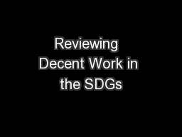 Reviewing  Decent Work in the SDGs