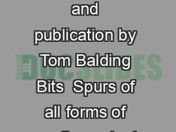 I irrevocably consent to and authorize the use reproduction and publication by Tom Balding Bits  Spurs of all forms of media content as indicated by me in this Rights Release Form