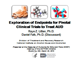 Exploration of Endpoints for Pivotal Clinical Trials to Tre