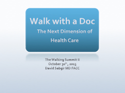 Walk with a Doc PowerPoint PPT Presentation