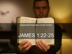 DEMONSTRATING OUR FAITH