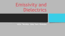 Emissivity and Dielectric Properties