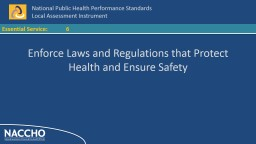 6 Enforce Laws and Regulations that Protect Health and Ensu