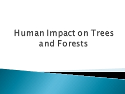 Human Impact on Trees and Forests