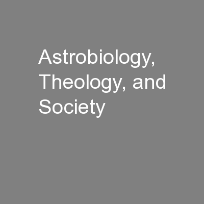 Astrobiology, Theology, and Society