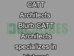 Tool Blurb BookSmart Format Large Landscape ImageWrap Size x in x cm CATT Architects  Blurb CATT Architects specializes in highend residential architectural projects in Australia and the United State