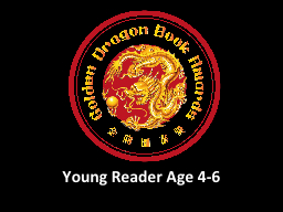 Young Reader Age 4-