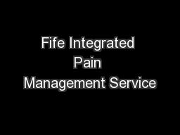 Fife Integrated Pain Management Service