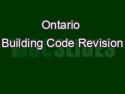 Ontario Building Code Revision PowerPoint PPT Presentation