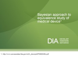 Bayesian approach to equivalence study of medical device PowerPoint PPT Presentation
