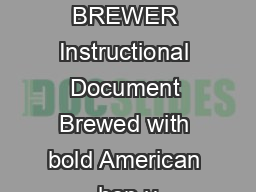 Official NORTHERN BREWER Instructional Document Brewed with bold American hop v