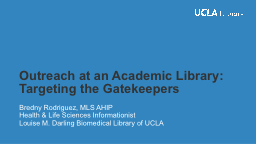 Outreach at an Academic Library: Targeting the Gatekeepers