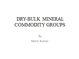 DRY-BULK MINERAL COMMODITY GROUPS