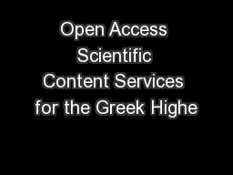 Open Access Scientific Content Services for the Greek Highe