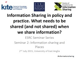 Information Sharing in policy and practice. What needs to b PowerPoint Presentation, PPT - DocSlides