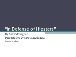 """""""In Defense of Hipsters"""""""