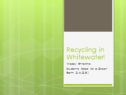 Recycling in Whitewater!