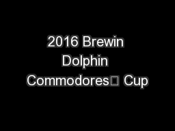 2016 Brewin Dolphin Commodores' Cup