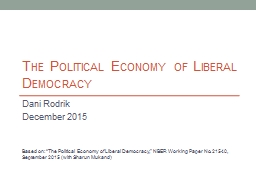 The Political Economy of Liberal Democracy