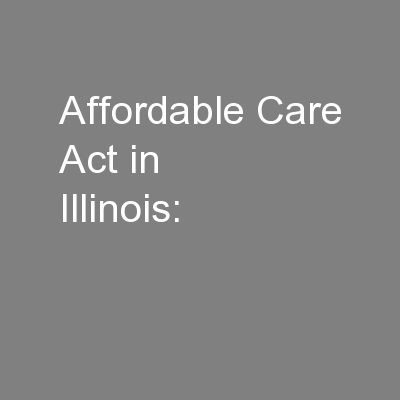 Affordable Care Act in Illinois: