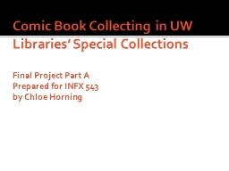 Comic Book Collecting in UW Libraries' Special Collection PowerPoint PPT Presentation