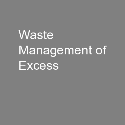 Waste Management of Excess