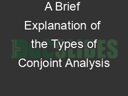 A Brief Explanation of  the Types of Conjoint Analysis