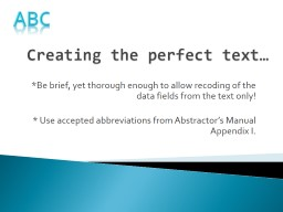 Creating the perfect text…